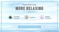 Save 25% & Make Dad's Day More Relaxing
