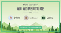 Save 25% & Make Dad's Day an Adventure