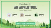 Save 25% & Make Dad's Day an Adventure