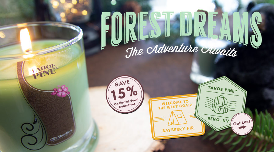 Forest Dreams: 15% Off Tahoe Pine™ & Bayberry Fir